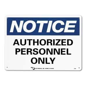 "ZEE Medical Authorized Personnel Only, 10"" x 14"""