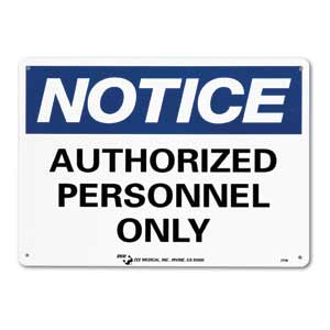 """ZEE Medical Authorized Personnel Only, 10"""" x 14"""""""