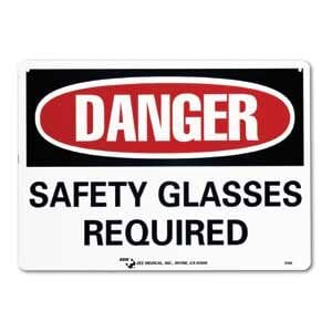 """ZEE Medical Safety Glasses Required, 10"""" x 14"""
