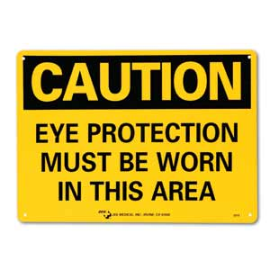 """ZEE Medical Eye Protection Must Be Worn, 10""""x 14"""""""