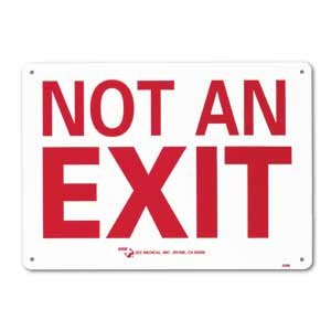 """ZEE Medical Not An Exit, 10"""" x 14"""""""