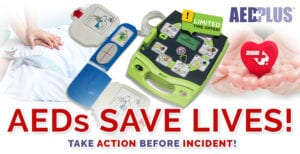 AED SAVE LIVES - TAKE ACTION BEFORE INCIDENT